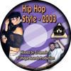 2003 HIP HOP MIXX WITH DJ JAMMIN J