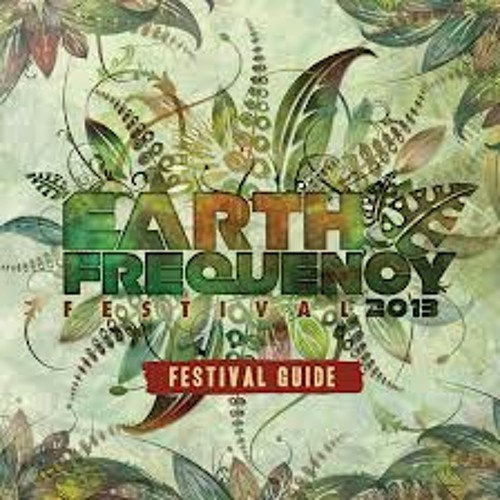 Earth Frequency Festival 2014