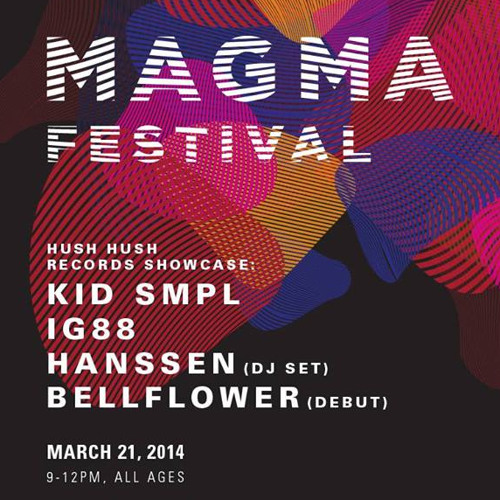 """""""Live"""" DJ Set @ Magma Fest's Hush Hush Records Showcase, Seattle March 21"""