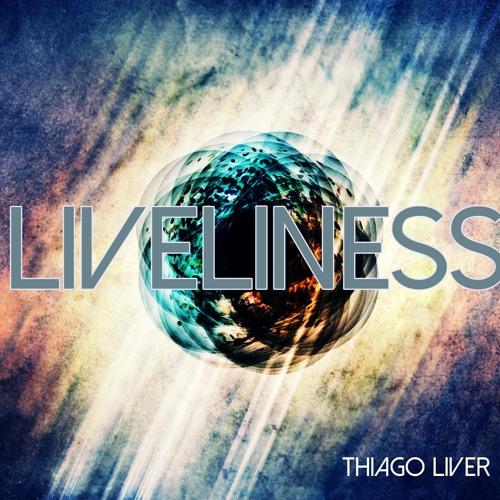 LIVELINESS -  Thiago Liver   FREE DOWNLOAD