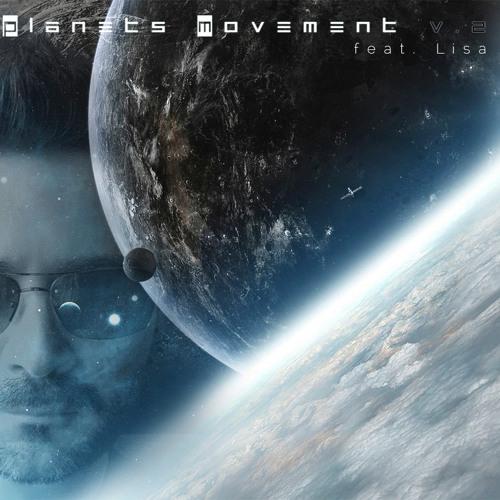 Planets Movement (feat. Lisa)