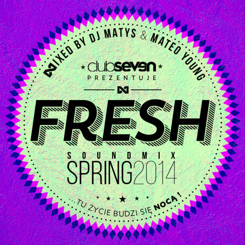Club Seven Legnica - Fresh mix | April 2014