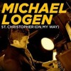 Micheal Logen St. Christopher (on my way)