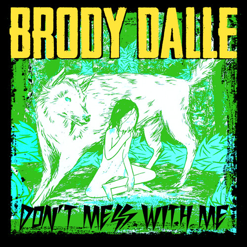 """Brody Dalle """"Dont Mess With Me"""""""