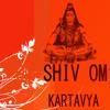 """""""shivaaa"""" om shiv om - kartavya mokal"""