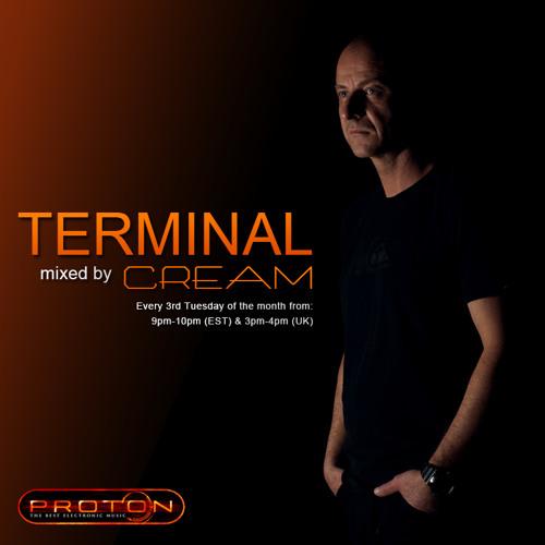 Cream - Terminal 035 @ Proton radio