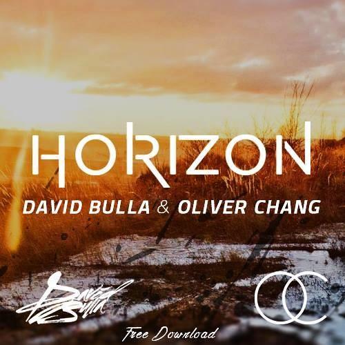 David Bulla & Oliver Chang - Horizon (Original Mix) [FREE DOWNLOAD]