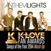 K - LOVE Fan Awards Songs Of The Year (by Anthem Lights) - 2014 Mash - Up - DASH