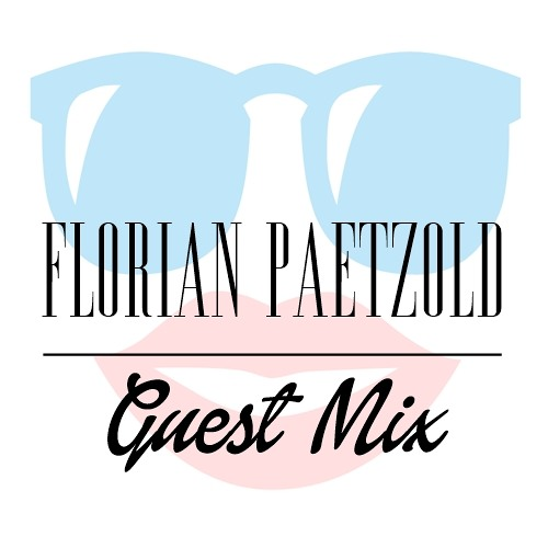Guest Mix by Florian Paetzold