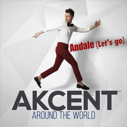 Akcent | Andale (Let's go)