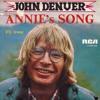 Annies Song  ( John Denver Remix )