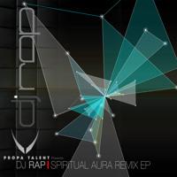 DJ Rap Spiritual Aura (DJ Rap Remix)