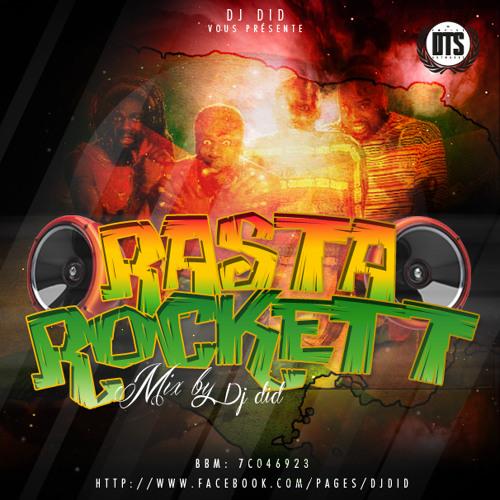 "JAMAiCAN DANCEHALL Mix 2014 BY DJ DID - ""RASTA ROCKETT"""