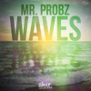 Mr. Probz - Waves (Robin Schulz And Toby Glaumsen Mix )