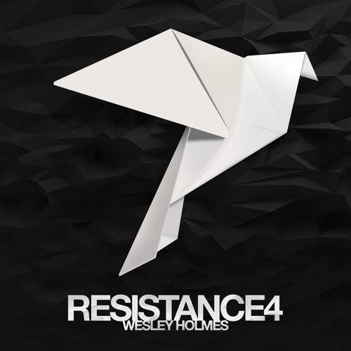 WESLEY HOLMES // RESISTANCE 4