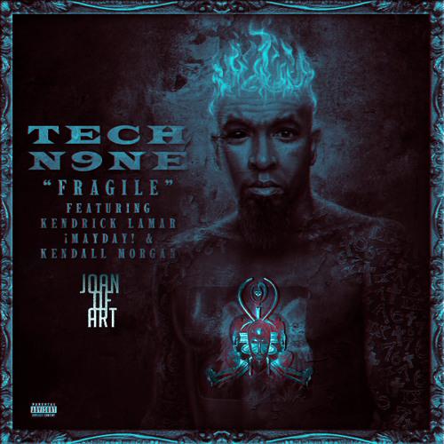 Tech N9ne x Kendrick Lamar x ¡MAYDAY! x Kendall Morgan - Fragile (Joan Of ART Edit)