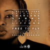 Circle Of Funk Presents Charlene Samms Ft. Lifford - Free to Fly (The snippets)