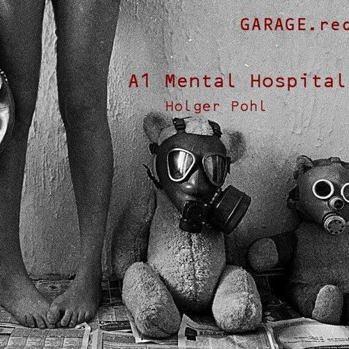 Mental Hospital (Original Mix)