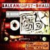 Balkan/Gipsy-Dhall 1.2 (B Side)