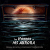 The Horror at MS Aurora Original Soundtrack