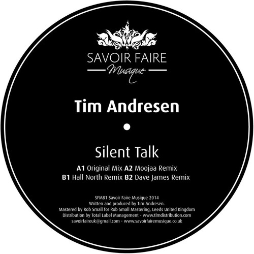 Tim Andresen | Silent Talk [Dave James Softly Spoken Remix]