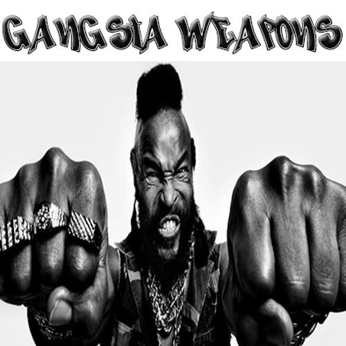 Ernega@Gangsta Weapons
