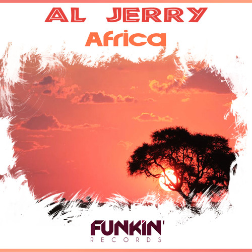 Al Jerry - Africa (Radio Edit) Out NOW!