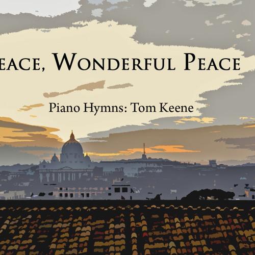 Peace, Wonderful Peace