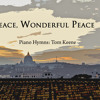 05 Peace, Wonderful Peace - SAMPLE
