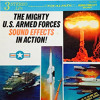 Military Sounds | The Mighty U.S. Armed Forces Sound Effects In Action!