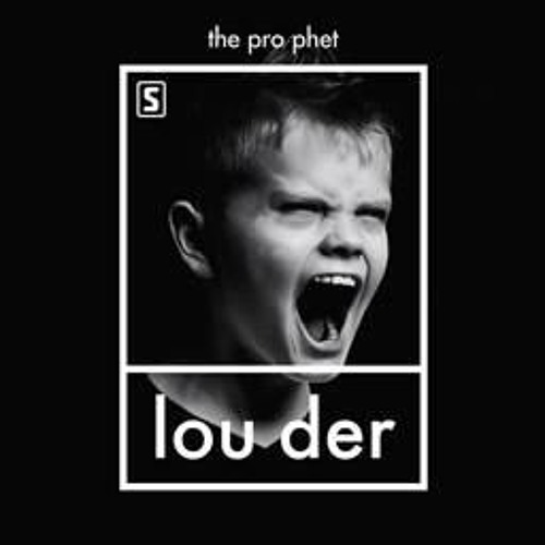 The Prophet - LOUDER (Preview) (HQ HD)
