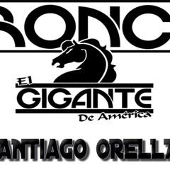 BRONCO EL GIGANTE DE AMERICA - MIX Dj Santiago Orellana