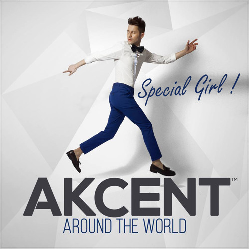 Akcent | Special Girl (One Love)