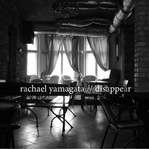 32 Disappear (featuring Rachael Yamagata)