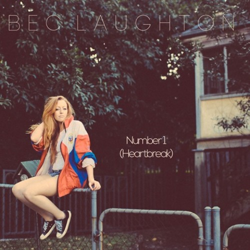 Bec Laughton - Number One (Heartbreak)
