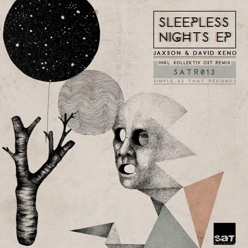Jaxson & David Keno - Sleepless Night (Kollektiv Ost Remix) preview
