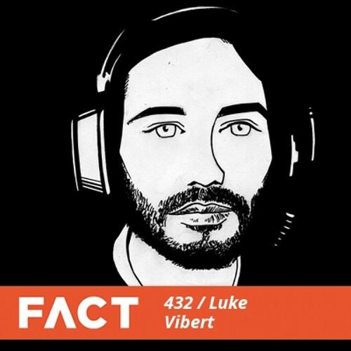 FACT mix 432 - Luke Vibert (Mar '14)