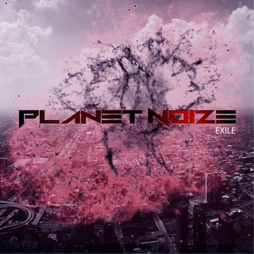 Planet Noize - Exile