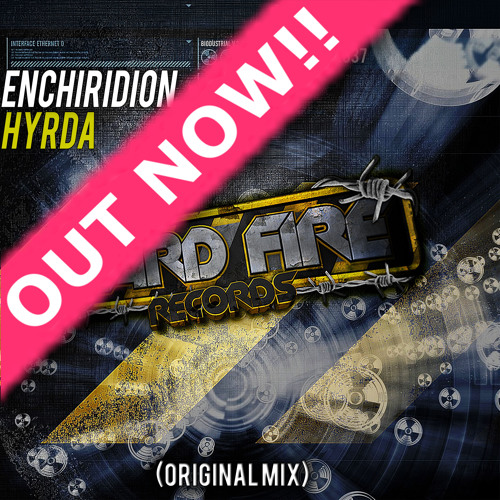 Enchiridion - Hyrda (Original Mix) Out Now!