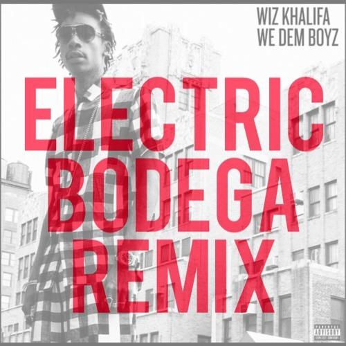 We Dem Boys (Electric Bodega Remix)