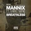 Mannix ft. Rainy Payne - Breathless - REDJ Remix