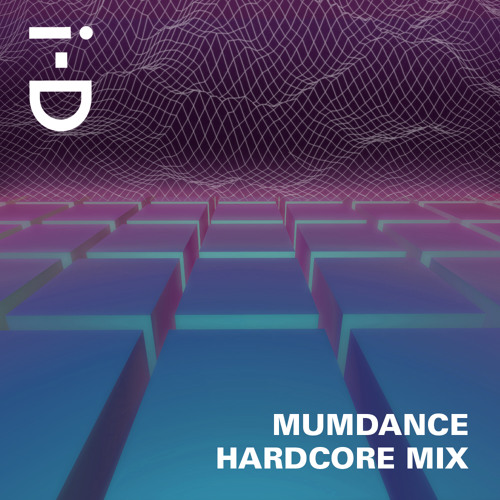 Mumdance: Music To... Make You Hardcore