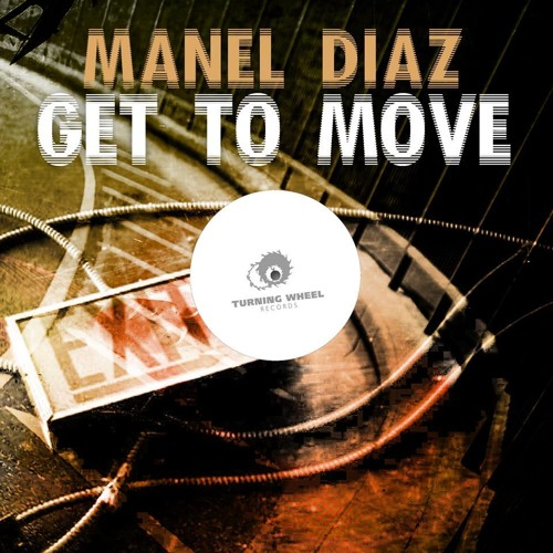Manel Diaz -  Get To Move ( original mix ) [#8 beatport minimal top] FREE DOWNLOAD
