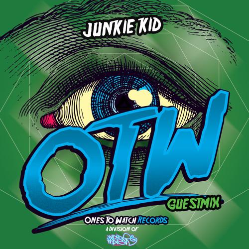 OTW Guestmix: Junkie Kid