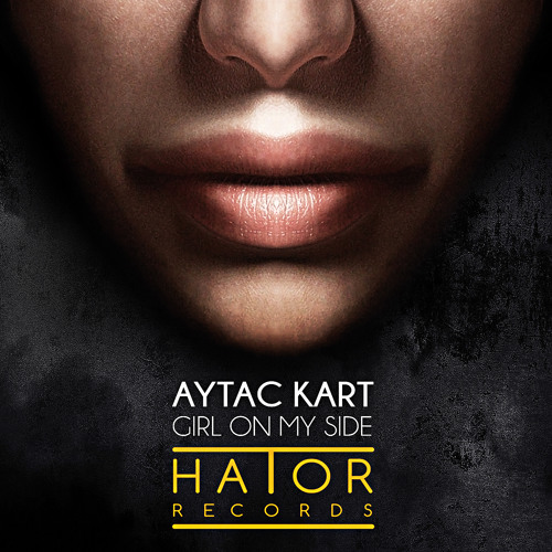 Aytac Kart - Girl On my Side (Original Mix)