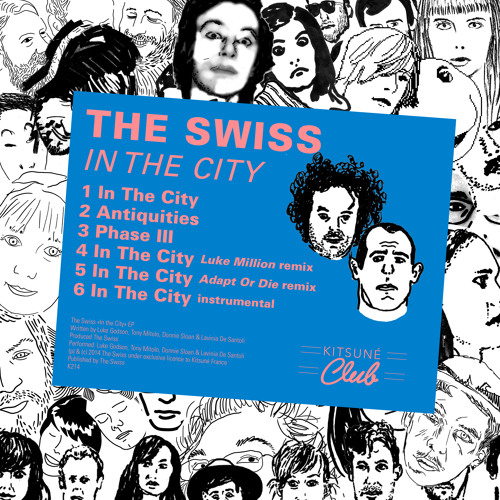 "The Swiss ""In The City"" (Luke Million Remix)"