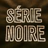 SERIE NOIRE (teaser for the SERIE NOIRE OST)