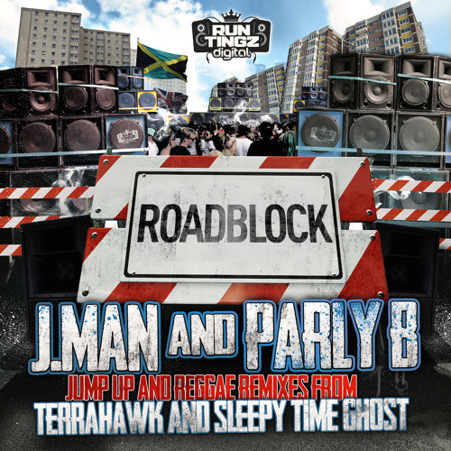 J.Man ft. Parly B - Road Block (Terrahawk Remix) - FTDM