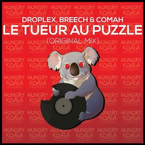 Droplex & Breech, Comah - Le Tueur Au Puzzle (Original Mix)
