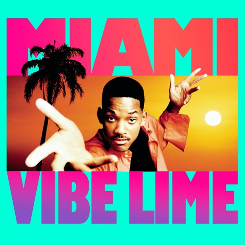 Miami (Vibe Lime Remix)
